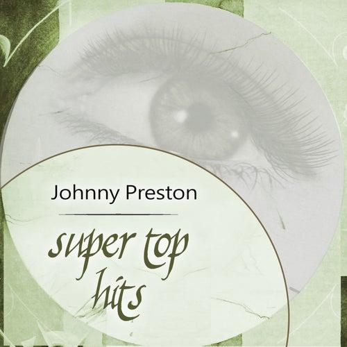 Super Top Hits de Johnny Preston