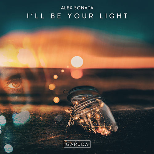 I'll Be Your Light van Alex Sonata