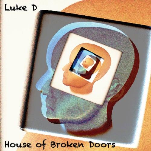 House of Broken Doors von Luke Campbell