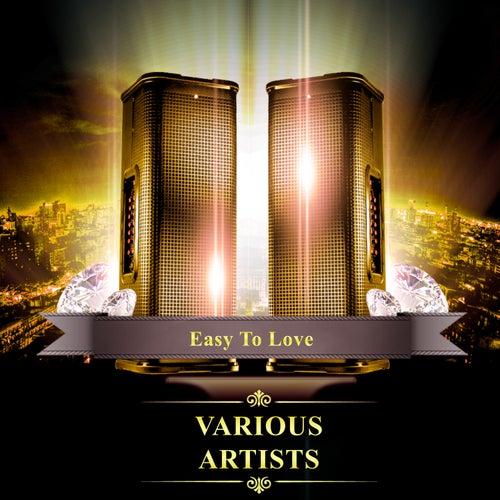 Easy to Love de Various Artists