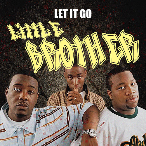 Let It Go by Little Brother