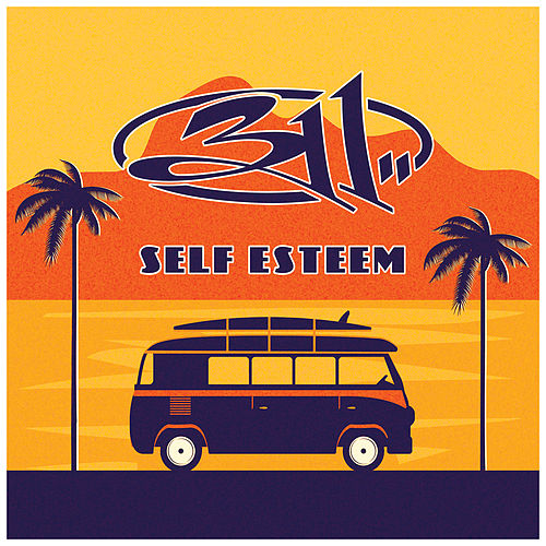 Self Esteem by 311