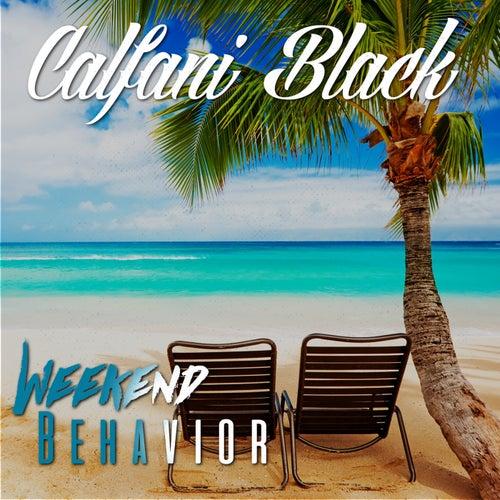 Weekend Behavior by Calfani Black