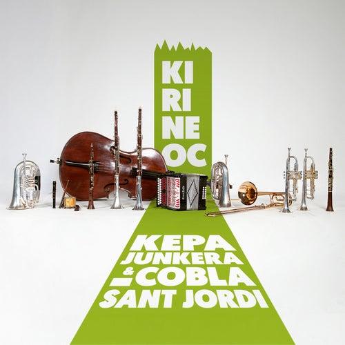 Kirineoc de Kepa Junkera