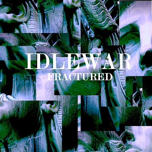 Fractured de Idlewar