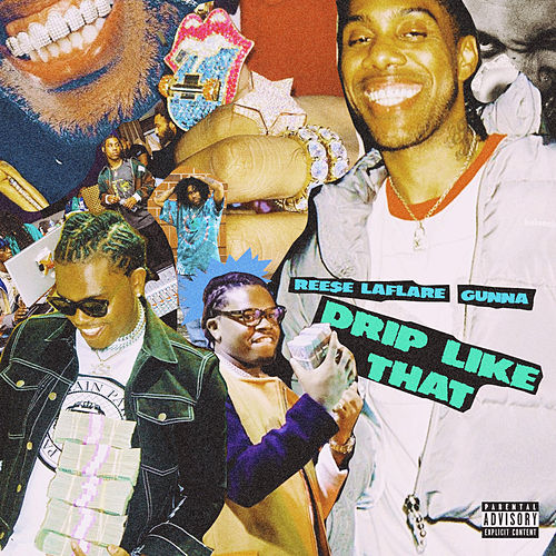 Drip Like That (feat. Gunna) von Reese Laflare