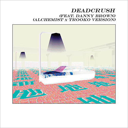 Deadcrush (feat. Danny Brown) (Alchemist x Trooko Version) by alt-J