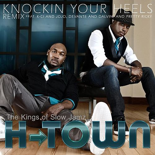Knockin Your Heels 'KINGS Of Slow Jams Remix' by H-Town