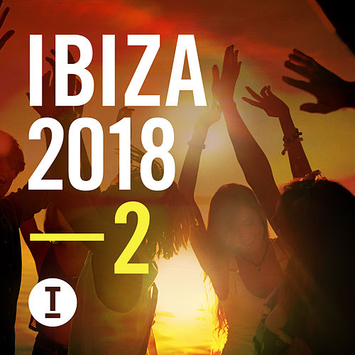Toolroom Ibiza 2018, Vol. 2 von Various Artists