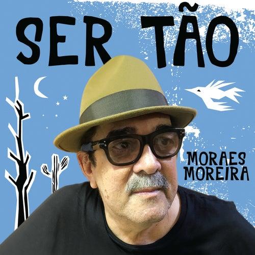 Ser Tão de Moraes Moreira