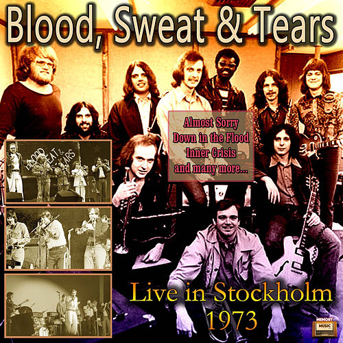 Live In Stockholm 1973 by Blood, Sweat & Tears