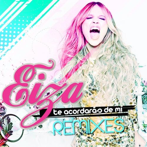 Te Acordarás de Mí (Remixes - EP) de Eiza