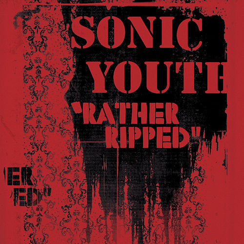Rather Ripped (Sony Connect Version) by Sonic Youth