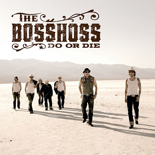 Do Or Die (Online Version) von The Bosshoss