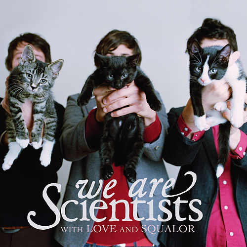 With Love And Squalor by We Are Scientists