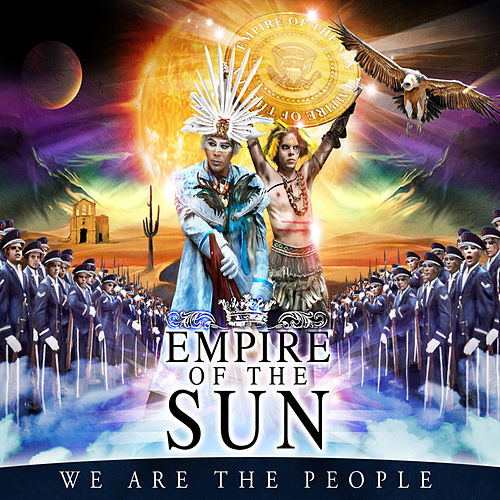 We Are The People de Empire of the Sun