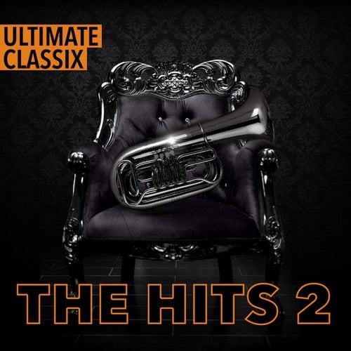 Ulitmate Classix: The Hits 2 by Lorne Balfe
