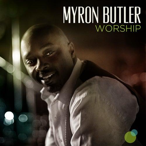 Worship (Deluxe) by Myron Butler