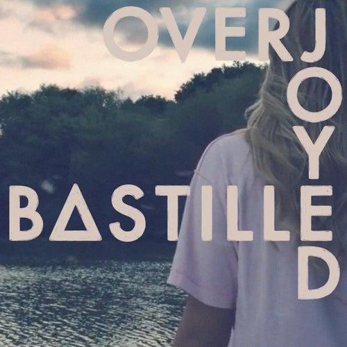Overjoyed von Bastille