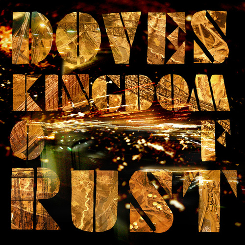 Kingdom Of Rust fra Doves