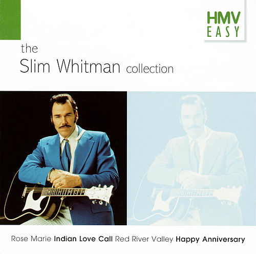 HMV Easy: The Slim Whitman Collection by Slim Whitman