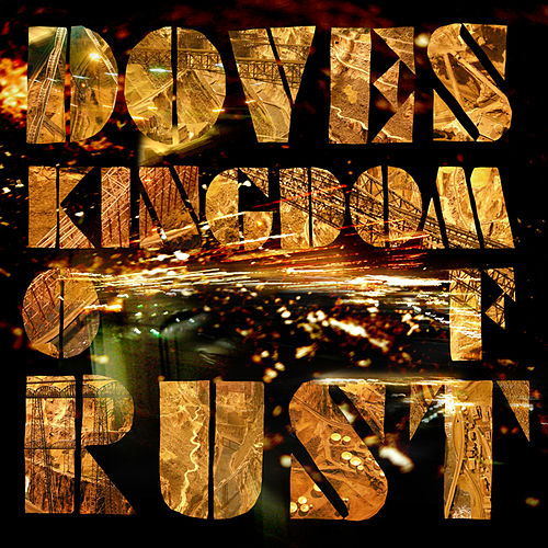 Kingdom Of Rust de Doves