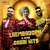 Laembadgini & Other Gaddi Hits by Various Artists