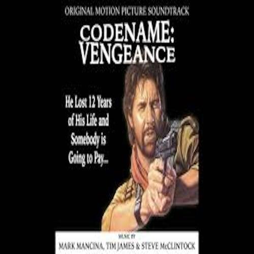Codename: Vengeance (Original Motion Picture Soundtrack) de Mark Mancina