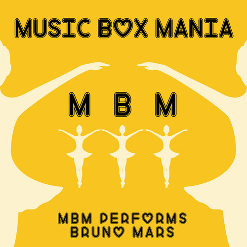 MBM Performs Bruno Mars von Music Box Mania