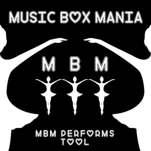 Music Box Versions of Tool de Music Box Mania