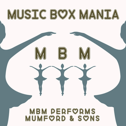Music Box Versions of Mumford & Sons de Music Box Mania