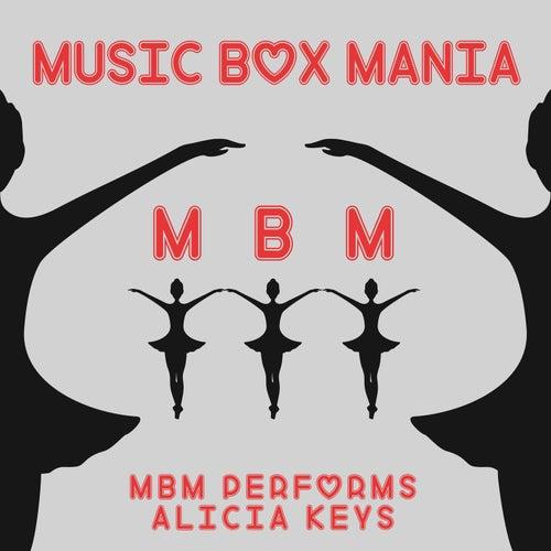 MBM Performs Alicia Keys by Music Box Mania