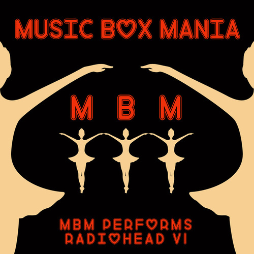 Music Box Versions of Radiohead von Music Box Mania
