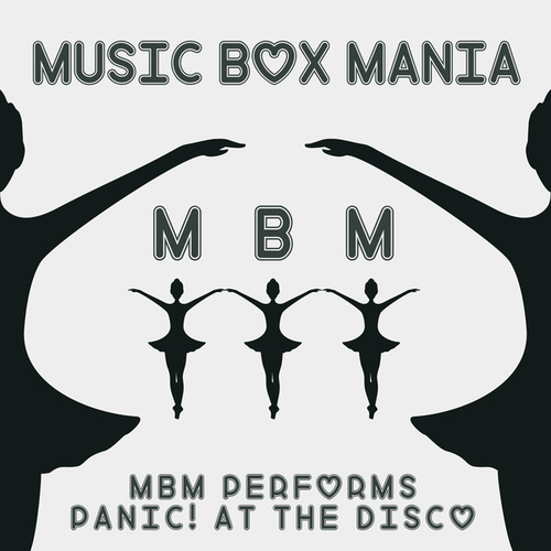 Music Box Versions of Panic! At The Disco von Music Box Mania