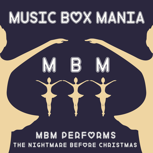 Music Box Versions of Nightmare Before Christmas by Music Box Mania