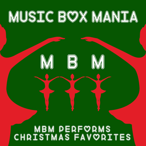 Christmas Favorites by Music Box Mania