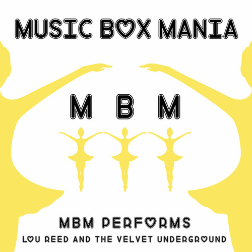 Music Box Versions of Lou Reed & the Velvet Underground de Music Box Mania