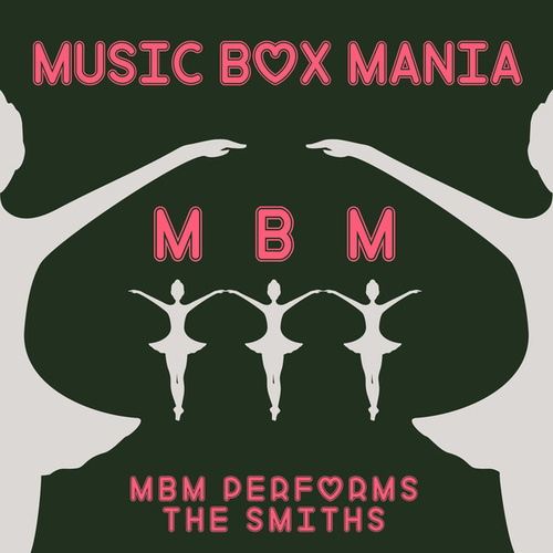 Music Box Versions of The Smiths de Music Box Mania