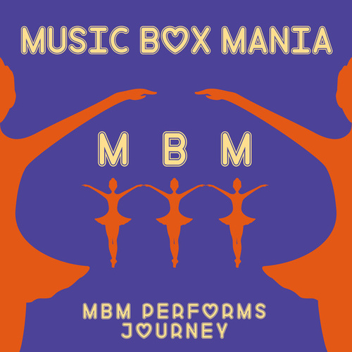 Music Box Versions of Journey de Music Box Mania