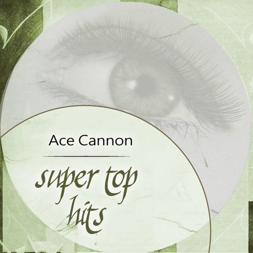 Super Top Hits de Ace Cannon