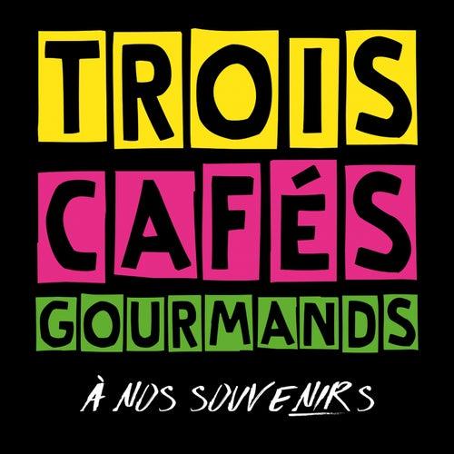 À nos souvenirs by Trois Cafés Gourmands