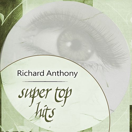 Super Top Hits by Richard Anthony