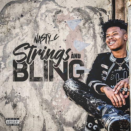 Strings And Bling von Nasty C
