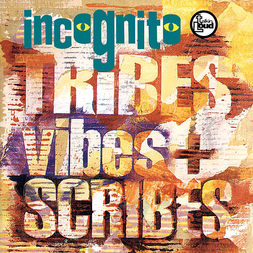 Tribes Vibes And Scribes van Incognito