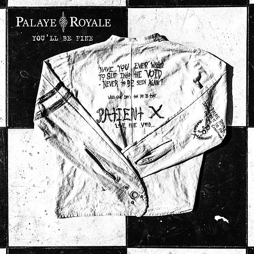 You'll Be Fine by Palaye Royale
