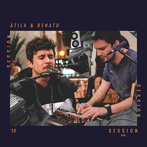 Session A&R de Átila