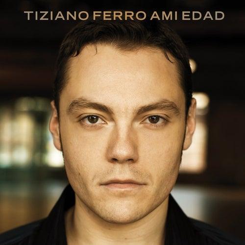 A Mi Edad by Tiziano Ferro