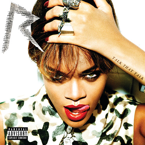 Talk That Talk (Explicit) by Rihanna