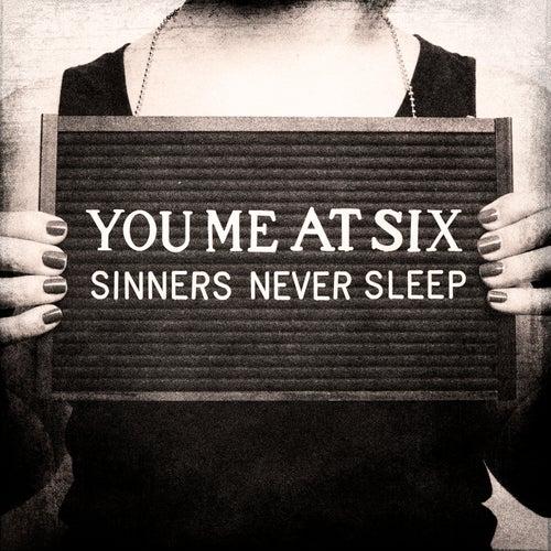 Sinners Never Sleep de You Me At Six
