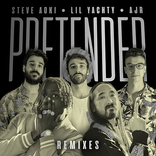 Pretender (Remixes) by Steve Aoki